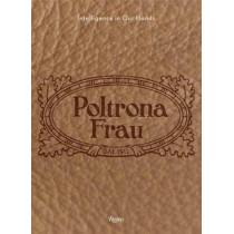 Poltona Frau: Handcrafted by Mario Piazza, 9780847839124