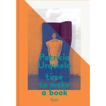 Patricia Urquiola: Time to Make a Book by Patricia Urquiola, 9780847839728