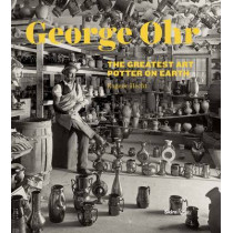 George E. Ohr: The Greatest Art Potter on Earth by Eugene Hecht, 9780847841172