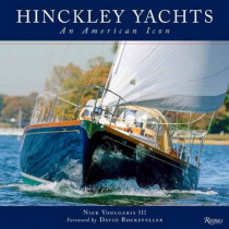 Hinckley Yachts: An American Icon by Nick Voulgaris, 9780847842155