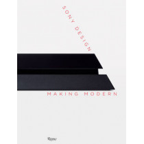 Sony Design: Making Modernity by Ian Luna, 9780847844999