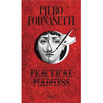 Piero Fornasetti: Practical Madness by Patrick Mauries, 9780847847136