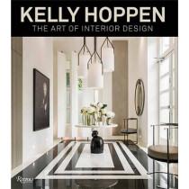 Kelly Hoppen: The Art of Interior Design by Kelly Hoppen, 9780847848942