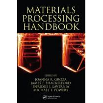 Materials Processing Handbook by Joanna R. Groza, 9780849332166