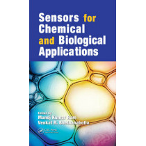 Sensors for Chemical and Biological Applications by Manoj Kumar Ram, 9780849333668