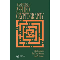 Handbook of Applied Cryptography by Alfred John Menezes, 9780849385230
