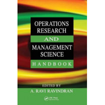 Operations Research and Management Science Handbook by A. Ravi Ravindran, 9780849397219