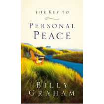 The Key to Personal Peace by Billy Graham, 9780849944284
