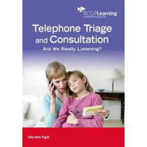 Telephone Triage and Consultation: Are We Really Listening? by Sally-Anne Pygall, 9780850844269