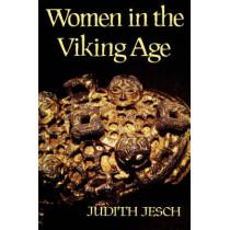 Women in the Viking Age by Judith Jesch, 9780851153605