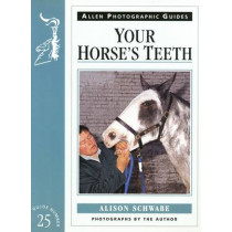 Your Horse's Teeth by Alison Schwabe, 9780851317519
