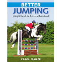 Better Jumping by Carol Mailer, 9780851319490
