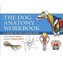 Dog Anatomy Workbook by Andrew Gardiner, 9780851319834