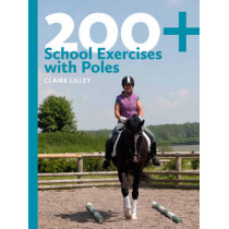 200+ School Exercises with Poles by Claire Lilley, 9780851319933