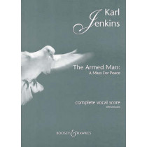 The Armed Man: A Mass for Peace: Complete Vocal Score with Piano by Karl Jenkins, 9780851624686