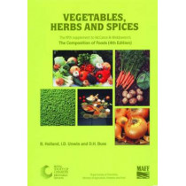 Vegetables, Herbs and Spices: Supplement to The Composition of Foods by B. Holland, 9780851863764