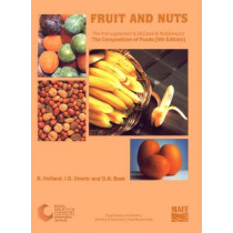 Fruit and Nuts: Supplement to The Composition of Foods by B. Holland, 9780851863863