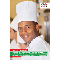 The City & Guilds Food Safety Training Manual by Peter Jarrett, 9780851932378