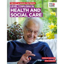 Level 3 Diploma in Health and Social Care Textbook by Siobhan Maclean, 9780851932750