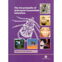 Encyclopedia of Arthropod-transmitted Infections by M. W. Service, 9780851994734