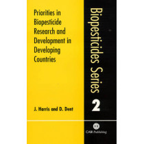 Priorities in Biopesticide Research and Development in Developing Countries by Jeremy Harris, 9780851994796