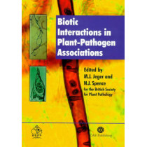 Biotic Interactions in Plant-Pathogen Associations by Michael J. Jeger, 9780851995120