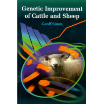Genetic Improvement of Cattle and Sheep by Geoff Simm, 9780851996424