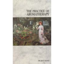 The Practice Of Aromatherapy by Jean Valnet, 9780852071434