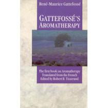 Gattefosse's Aromatherapy by Rene-Maurice Gattefosse, 9780852072363