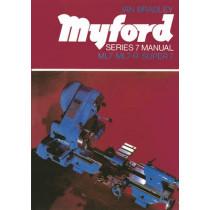 Myford Series 7 Manual: ML7, ML7-R, Super 7 by Ian C. Bradley, 9780852427750