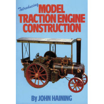Introducing Model Traction Engine Construction by John Haining, 9780852428054