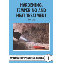 Hardening, Tempering and Heat Treatment by Tubal Cain, 9780852428375