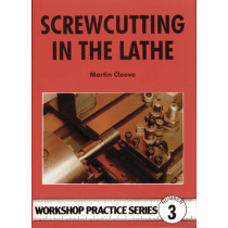 Screw-cutting in the Lathe by Martin Cleeve, 9780852428382