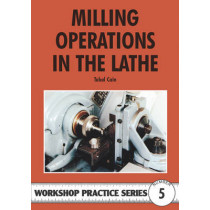 Milling Operations in the Lathe by Tubal Cain, 9780852428405