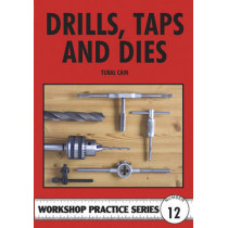 Drills, Taps and Dies by Tubal Cain, 9780852428665
