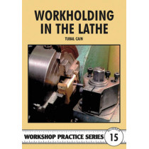 Workholding in the Lathe by Tubal Cain, 9780852429082