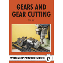 Gears and Gear Cutting by Ivan R. Law, 9780852429112
