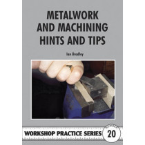 Metalwork and Machining Hints and Tips by Ian C. Bradley, 9780852429471