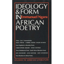 Ideology and Form in African Poetry by Emmanuel Ngara, 9780852555255