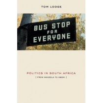 Politics in South Africa - From Mandela to Mbeki by Tom Lodge, 9780852558706