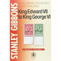 King Edward VII to King George VI: Volume 2 by Stanley Gibbons, 9780852598412