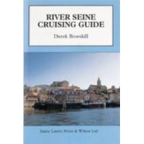 River Seine Cruising Guide by Derek Bowskill, 9780852882894