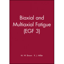 Biaxial and Multiaxial Fatigue (EGF 3) by M. W. Brown, 9780852986691