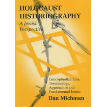 Holocaust Historiography from a Jewish Perspective by Dan Michman, 9780853034360