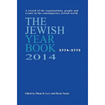 The Jewish Year Book: 2014 by Elkan Levy, 9780853039877