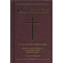 I Am With You by John Woolley, 9780853053415
