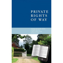 Private Rights of Way by Stephen Bickford-Smith, 9780853088523