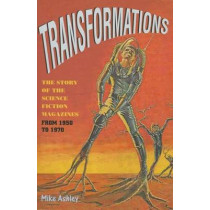 Transformations: The Story of the Science Fiction Magazines from 1950 to 1970 by Mike Ashley, 9780853237792