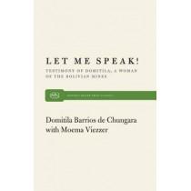 Let ME Speak by Domitila B. De Chungara, 9780853454854