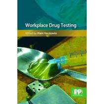 Workplace Drug Testing by Alain Verstraete, 9780853696940